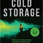 Cold Storage by David Koepp (book review).