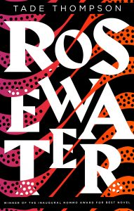 33rd Arthur C. Clarke Awards won by Tade Thompson's Rosewater.