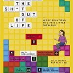 Science The Sh*t Out Of Life by Colin Stuart and Mun Keat Looi (book review).