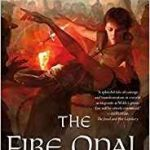 The Fire Opal Mechanism (The Jewel Series book 2) by Fran Wilde   (book review)