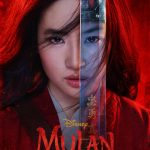 Mulan (live action reboot of Disney fantasy animation).