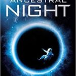 Ancestral Night (White Space: Book One) by Elizabeth Bear (book review).