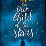 Our Child Of The Stars by Stephen Cox (book review).