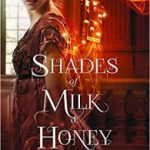Shades Of Milk And Honey (The Glamourist Histories book 1) by Mary Robinette Kowal (book review).