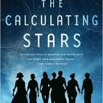 The Calculating Stars (Lady Astronaut Series book 1) by Mary Robinette Kowal (book review).