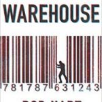 The Warehouse by Rob Hart  (book review)