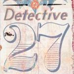 Batman: Detective No. 27 by Michael Uslan and Peter Snejbjerg (graphic novel review).
