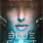 Blue Shift: The Second Species Trilogy book 1 by Jane O'Reilly (book review).