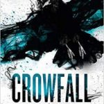 Crowfall: The Raven's Mark book 3 by Ed McDonald (book review).