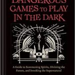 Dangerous Games To Play In The Dark by Lucia Peters (book review).