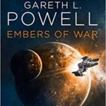 Embers Of War (book 1) by Gareth L Powell (book review).