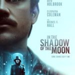 In the Shadow of the Moon (Netflix time travel movie: trailer).