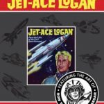 Fleetway Picture Library Classics Presents Jet-Ace Logan  (graphic novel review)