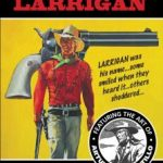 Fleetway Picture Library Classics Presents Larrigan (book review).