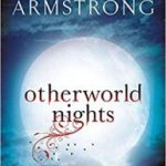 Otherworld Night: Book 3 of the Tales Of The Otherworld Series by Kelley Armstrong (book review).