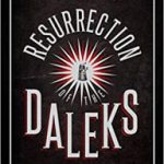 Doctor Who: Resurrection Of The Daleks by Eric Saward (book review).