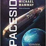 Spaceside (Planetside book 2) by Michael Mammay (book review).