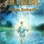 The Lake Boy by Adam Roberts (book review).