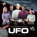 UFO: Original Television Soundtrack by Barry Gray (CD soundtrack review).
