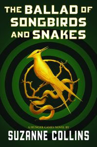 The Ballad of Songbirds and Snakes (Hungergames prequel).