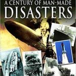 Images Of The Past: A Century Of Man-Made Disasters by Nigel Blundell (book review).