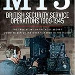 MI5: British Security Service Operations 1909-1945 by Nigel West (book review).