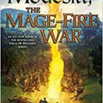 The Mage-Fire War (The Saga Of Recluce book 22) by L.E. Modesitt, Jr. (book review).