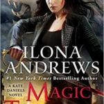 Magic Triumphs (A Kate Daniels novel book 10) by Ilona Andrews (book review).