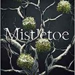 Mistletoe by Alison Littlewood (book review).