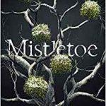 Mistletoe by Alison Littlewood   (book review)