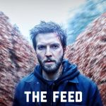 The Feed (Amazon Prime science fiction TV series: trailer).