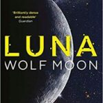 Luna: Wolf Moon by Ian McDonald (book review).