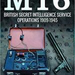 MI6: British Security Intelligence Service Operations 1909-1945 by Nigel West (book review).