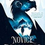 Novice Dragoneer (A Dragoneer Academy Novel Book 1) by E. E. Knight (book review).
