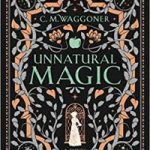 Unnatural Magic by C. M. Waggoner  (book review)