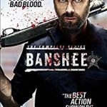Banshee: The Complete Series (2013-2016) (cri-fi TV series review).
