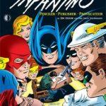 Carmine Infantino: Penciller * Publisher * Provocateur by Jim Amash with Eric Nolen-Weathington (book review).