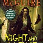 Night And Silence (October Daye book 12) by Seanan McGuire (book review).