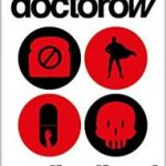 Radicalized by Cory Doctorow (book review).