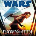 Star Wars: Dawn Of The Jedi: Into The Void by Tim Lebbon (book review).