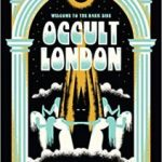 Welcome To The Dark Side: Occult London by Kate Hodges, Tree Carr and Brian Rau  (mapbook review)
