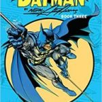 Batman Book Three by Neal Adams (graphic novel review).