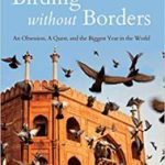 Birding Without Borders by Noah Strycker (book review).