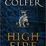 High Fire by Eoin Colfer (book review).