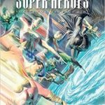 Justice League: The World's Greatest Super-Heroes by Alex Ross and Paul Dini (graphic novel review).