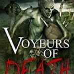 Voyeurs Of Death by Shaun Jeffrey (book review).
