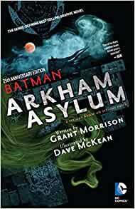 Batman: Arkham Asylum: 25th Anniversary Edition by Grant Morrison and Dave McKean (graphic novel review).