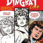 Jack Kirby's Dingbat Love edited by John Morrow (graphic novel review).