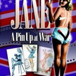 Jane: A Pin-Up At War by Andy Saunders (book review).