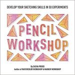 Pencil Workshop by Sasha Prood (book review).